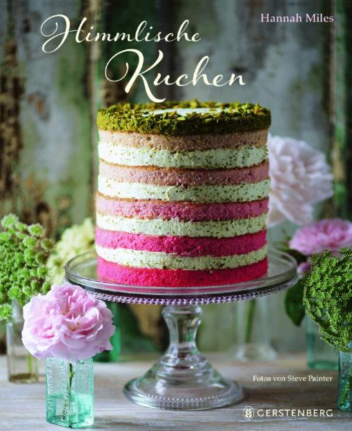 Himmlische Kuchen - Hannah Miles