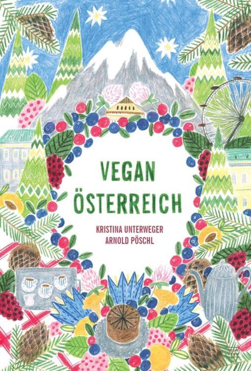 Vegan Österreich - Kristina Unterweger, Arnold Pöschl