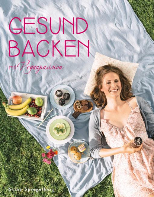 Gesund Backen - Stina Spiegelberg